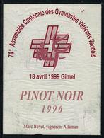 Rare // Etiquette De Vin // Gymnastique // Pinot Noir, 74ème Assemblée Des Gymnastes Vétérans Vaudois à Gimel - Etiquettes