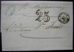Marseille 1850 Désiré Auzilly Lettre Taxée 25 Pour Mostaganem (Algérie) Avec Cachet Bateau à Vapeur - Marcophilie (Lettres)
