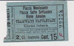 TRAMWAYS NAPOLETANI . NAPLES . CORSE . CORSA - Transportation Tickets