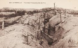 CPA LA POMPELLE - TRANCHÉE FRANÇAISE PRES DU P.C. - Guerra 1914-18