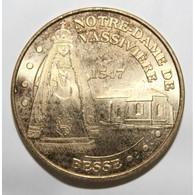 63 - BESSE SAINT ANASTAISE - NOTRE DAME DE VASSIVIÈRE - 1547 - MDP - 2008 - - Monnaie De Paris