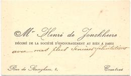 Visitekaartje - Carte Visite - Mr. Henri De Jonckheere - Courtrai Kortrijk - Cartes De Visite