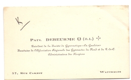 Visitekaartje - Carte Visite - Paul Debeurme - Wattrelos - Cartes De Visite