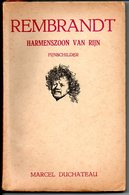 Rembrandt Dr Marcel Duchateau Schilder Geromantiseerd Verhaal - Anciens