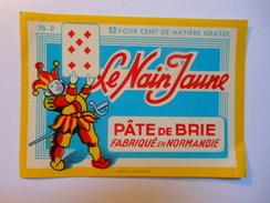 A-76142 -  Etiquette De Fromage LE NAIN JAUNE Jeu De Cartes - SAFR CANEHAN Seine Maritime 76D - Fromage