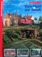 MÄRKLIN BIBLIOTHEK Vom Dorf Zur Stadt  H0 Modellbahn HC - Bücher & Zeitschriften