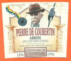 étiquette Vin D'arbois Cuvée Pierre De Coubertin Centenaire De L'olympisme 1896-1996 Henri Maire à Arbois - 75 Cl - Vin De Pays D'Oc