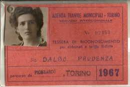 "1929 "" AZ. TRANVIE MUNIC. TORINO-TESSERA PER ABBONATI A TARIFFA RIDOTTA-1967 "" TESSERA ORIGINALE - Abonnements Hebdomadaires & Mensuels"