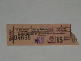Ancien Ticket Tramway, Bruxelles Belgique. Chemins De Fer économiques Avec Surcharge 25. Ticket Autobus, Train, Metro. - Europe