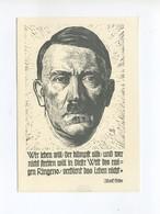 1943 3.Reich  Propagandakarte Hitler Holzschnitt G. Sluytermann Wer Leben Will, Der Kämpft Also Mit Mi 830 SST - Deutschland