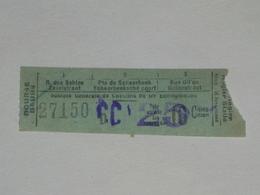 Ancien Ticket Tramway, Bruxelles Belgique. Chemins De Fer économiques Avec Surcharge.Ticket Autobus,Train, Metro. - Europe