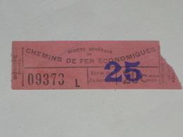 Ancien Ticket Tramway, Bruxelles Belgique. Chemins De Fer économiques Avec Surcharge.Ticket Autobus,Train, Metro. - Tram
