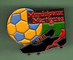 FOOT *** MUNICIPAUX MARTIGUES *** Signe G. DONADEY *** 0095 - Football