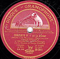 78 Trs - 30 Cm - état TB - ORCHESTRE SYMPHONIQUE - CONCERTO N°1 En La Mineur (BACH) 1re Et 2e Parties - 78 T - Disques Pour Gramophone