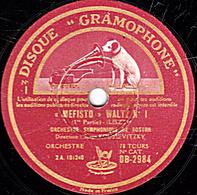 """78 Trs - 30 Cm - état TB - ORCHESTRE SYMPHONIQUE DE BOSTON  """"MEFISTO"""" WALTZ N°1 (1re Et 2e Parties) (LISZT) - 78 T - Disques Pour Gramophone"""