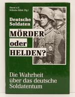 Deutsche Soldaten   Mörder Oder Heldentum - Politique Contemporaine