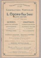 93 Saint-Denis - Maison Eugène COCHU, L.COCHU Fils Succr.Catalogue Constructions Horticoles Serres Chauffages - Pubblicitari
