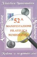 52° MANIFESTAZIONE FILATELICA NUMISMATICA MODENA 2010 NON VIAGGIATA - Manifestazioni