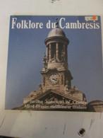 FOLKLORE DE CAMBRAI Cambrésis Carillon  Alfred Drapier - Humor, Cabaret