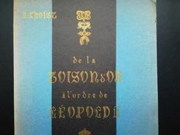 DE LA TOISON D OR À L ORDRE DE LEOPOLD  II   HISTOIRE DES ORDRES DÉCORATIONS  DISTINCTIONS  EN BELGIQUE -  ANNÉE 1939 - Belgio