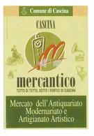 MERCANTICO MERCATO DELL' ANTIQUARIATO CASCINA (PI) 2010 VIAGGIATA - Marcophilie - EMA (Empreintes Machines)