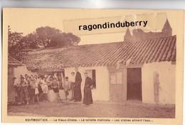 CPA - 85 - NOIRMOUTIER - LE VIEUX CRABE (SCOUTISME, PATRONAGE) La Toilette Matinale. Les Crabes Aiment L'eau.... - Noirmoutier