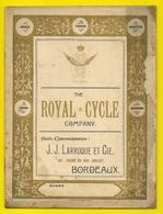 Catalogue 1887 The ROYAL CYCLE Cy Bordeaux Larroque 16 Pages + Couverture Format 19 X 24cm Env. - Cyclisme