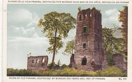 PANAMA, 1910-20s; Ruins Of Old Panama, Destroyed By Morgan 300 Years Ago - Panama