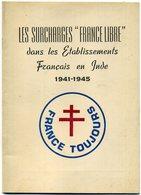 """France Les Surcharges """"France Libre"""" établissements Français De L'Inde  1984 - Colonies Et Bureaux à L'Étranger"""
