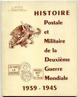 France Histoire Postale Et Militaire De La 2è GM   Deloste  1980 - Poste Militaire & Histoire Postale