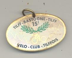 Médaille  - TILFF - BASTOGNE - TILFF 1986  - Cyclotourisme, Cycliste, Vélo  (b241) - Cyclisme