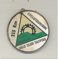Médaille  - TILFF - BASTOGNE - TILFF 1984 - Cyclotourisme, Cycliste, Vélo  (b241) - Cyclisme