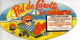 """Étiquette Fromage """"Poil De Carotte"""" En Vacances - Jeu 1988 -60% - 200g- Marcillat Corcieux 88 - Quesos"""