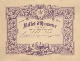 BILLET D'HONNEUR DE L'ECOLE CHETIENNE Délivré Par Le Frère Directeur - Couleur Mauve - 1892/1893/1894 - Diplômes & Bulletins Scolaires