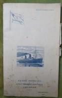 2 Guides Officiels Cie Gle Transatlantique - Méditerranée - Mai-juin 1903 Et Juillet-Aout 1910 - Bateau