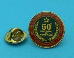 1 PIN'S //  ** USA / 50ème ANNIVERSARY OF WORLD WAR II / 1941 - 1945 / COMMEMORATION / 1991 - 1995 ** . (Made In USA) - Army