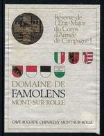 Rare // Etiquette De Vin // Militaire // Mont-sur-Rolle, Réserve De L'Etat-Major Du Corps D'Armée De Campagne 1 - Militaire