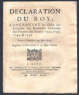 Déclaration Du Roy Concernant Les Délais Des Comptes Des Receveurs Généraux Des Finances Versailles 30 MARS 1745 - Décrets & Lois