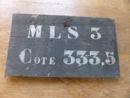Plaque Signalisation Cote 333.3 Mls 3 - 1914-18