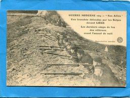 """Guerre 14-18- """"Nos Alliés"""" Tranchée Défendue  Par Les Belges  Devant Liège -1914 - Guerre 1914-18"""