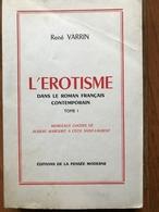 L'érotisme Dans Le Romain Français Contemporain - Tome 1 - 1951 - Books, Magazines, Comics