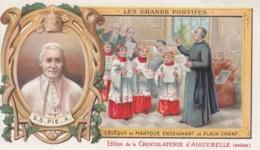 Chrome .. Chocolat  Aiguebelle Drome .. Les Grands Pontifes ... Pie X 10 .. Eveque De Mantoue .. Chant - Aiguebelle