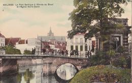 Mechelen: Le Pont Gothique à L' Enthrée Du Bruel. - Malines