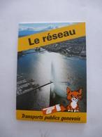 GENEVE - SUISSE : PLAN DU RESEAU Des TRANSPORTS PUBLICS GENEVOIS - Aout 1991 - Europe
