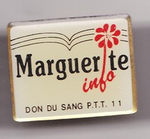 Pin's Média Marguerite Info Don Du Sang PTT 11 Réf 7949JL - Mail Services