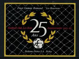 Rare // Etiquette De Vin // Football // Pinot-Gamay, 25 Ans F.C. Les Bois 1962-87 - Football