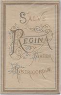 "IMAGE PIEUSE ""Salve Regina Mater Misericordiae"" Ouvrante Avec Paroles De St Alphonse De Liguori - Images Religieuses"