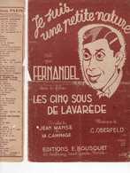 CAF CONC 40 60 FERNANDEL FILM CINQ SOUS LAVAREDE PARTITION JE SUIS UNE PETITE NATURE MANSE OBERFELD 1939-41 - Musique & Instruments