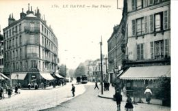 N°67365 -cpa Le Havre -la Rue Thiers- - Le Havre