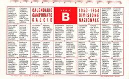 """07596 """"CALENDARIO CAMPIONATO DI CALCIO SERIE B - 1953 / 1954"""" ORIG. - Calendari"""